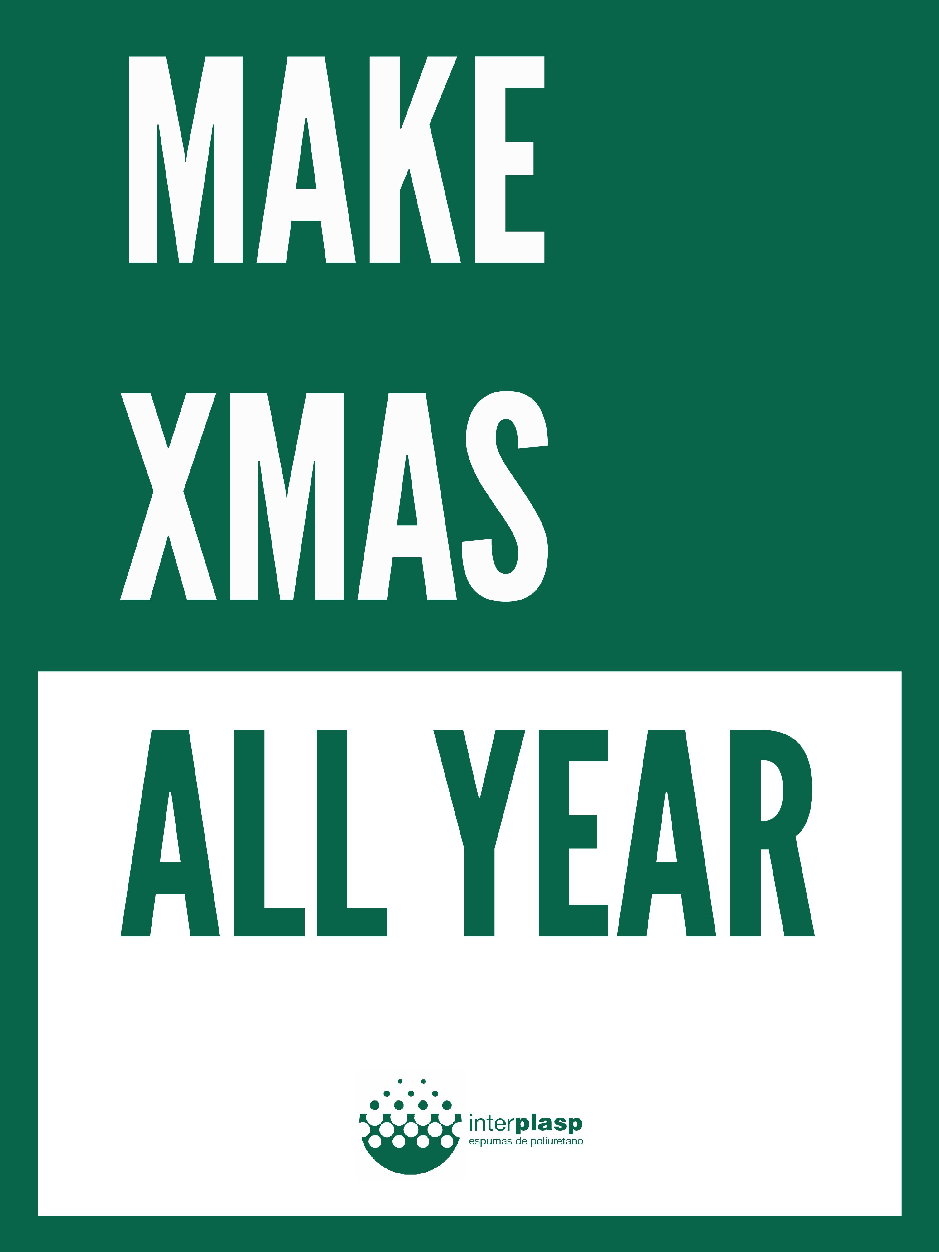 Make Xmas All Year